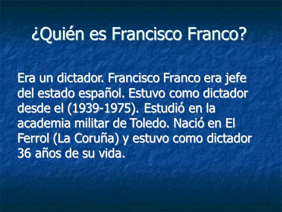 ¿Quién es Francisco Franco