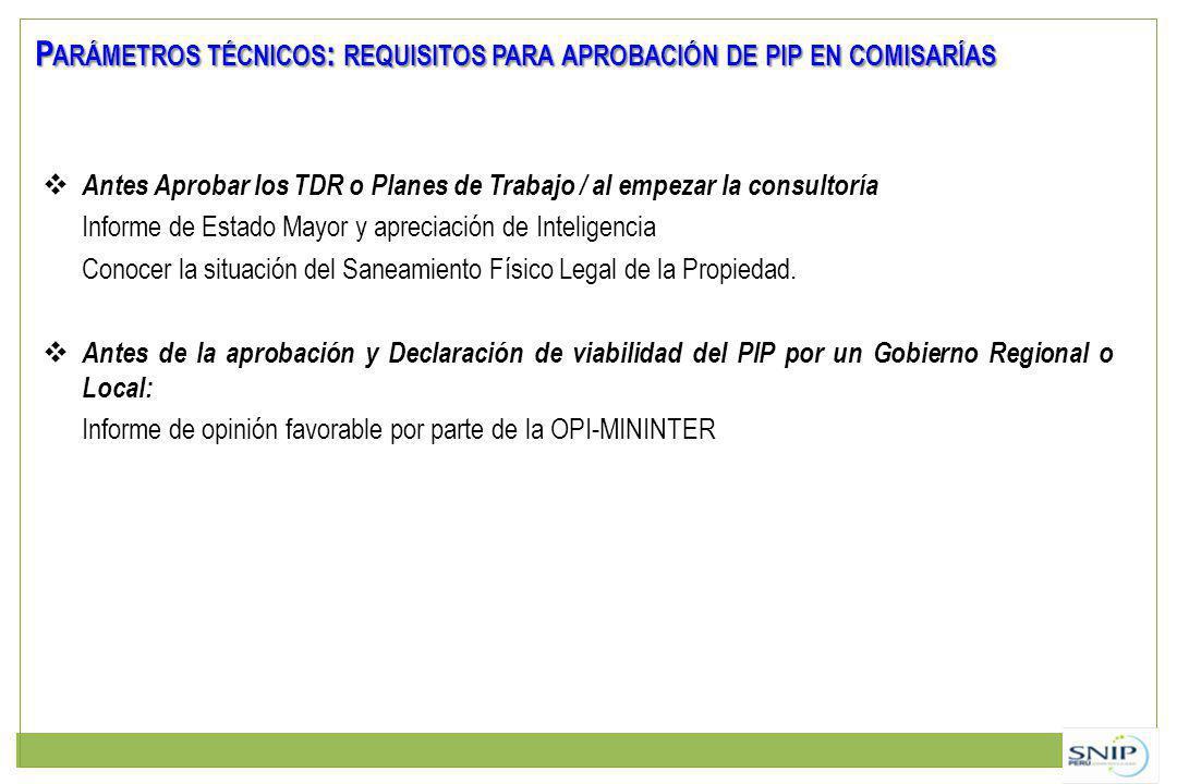 Parámetros técnicos: requisitos para aprobación de pip en comisarías