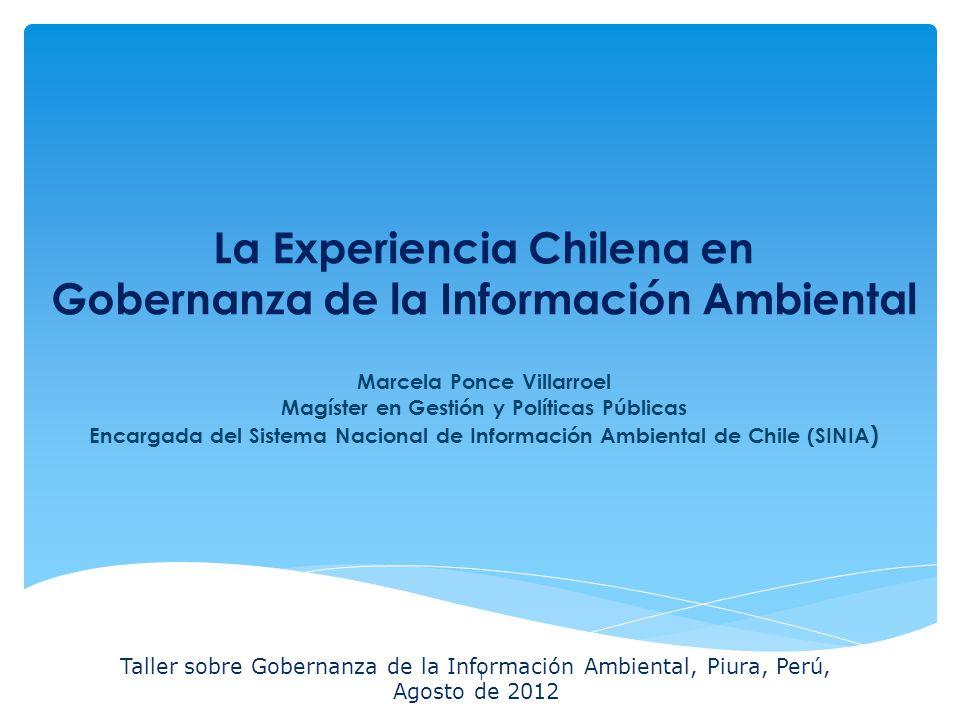 La Expeiencia Chilena en Gobernanza de la Información Ambiental