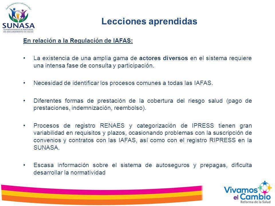 Lecciones aprendidas En relación a la Regulación de IAFAS: