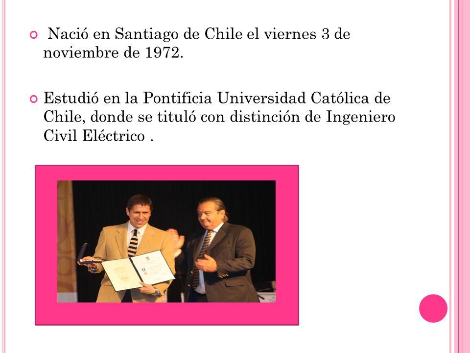 Nació en Santiago de Chile el viernes 3 de noviembre de 1972.