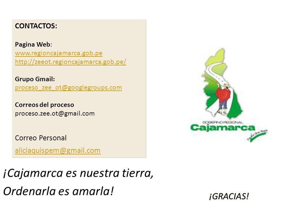 ¡Cajamarca es nuestra tierra, Ordenarla es amarla!