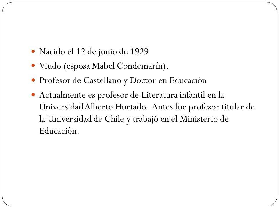 Nacido el 12 de junio de 1929 Viudo (esposa Mabel Condemarín). Profesor de Castellano y Doctor en Educación.