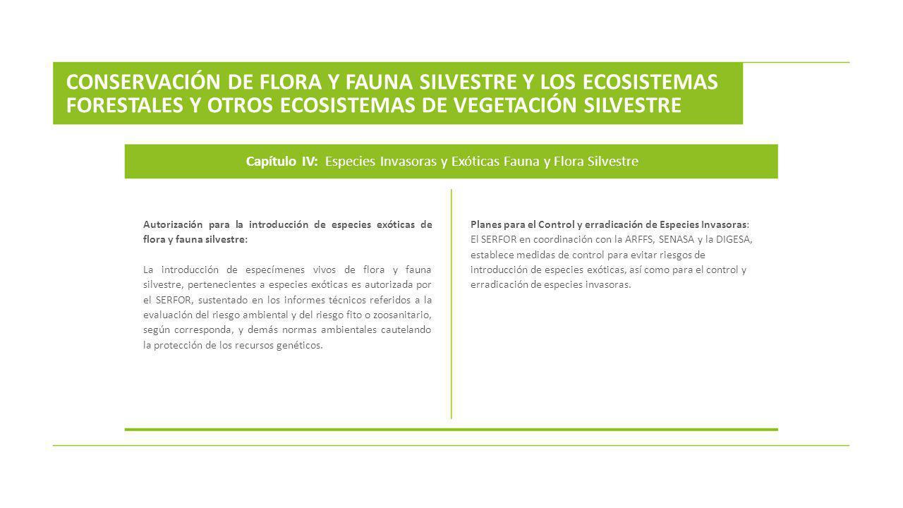Capítulo IV: Especies Invasoras y Exóticas Fauna y Flora Silvestre