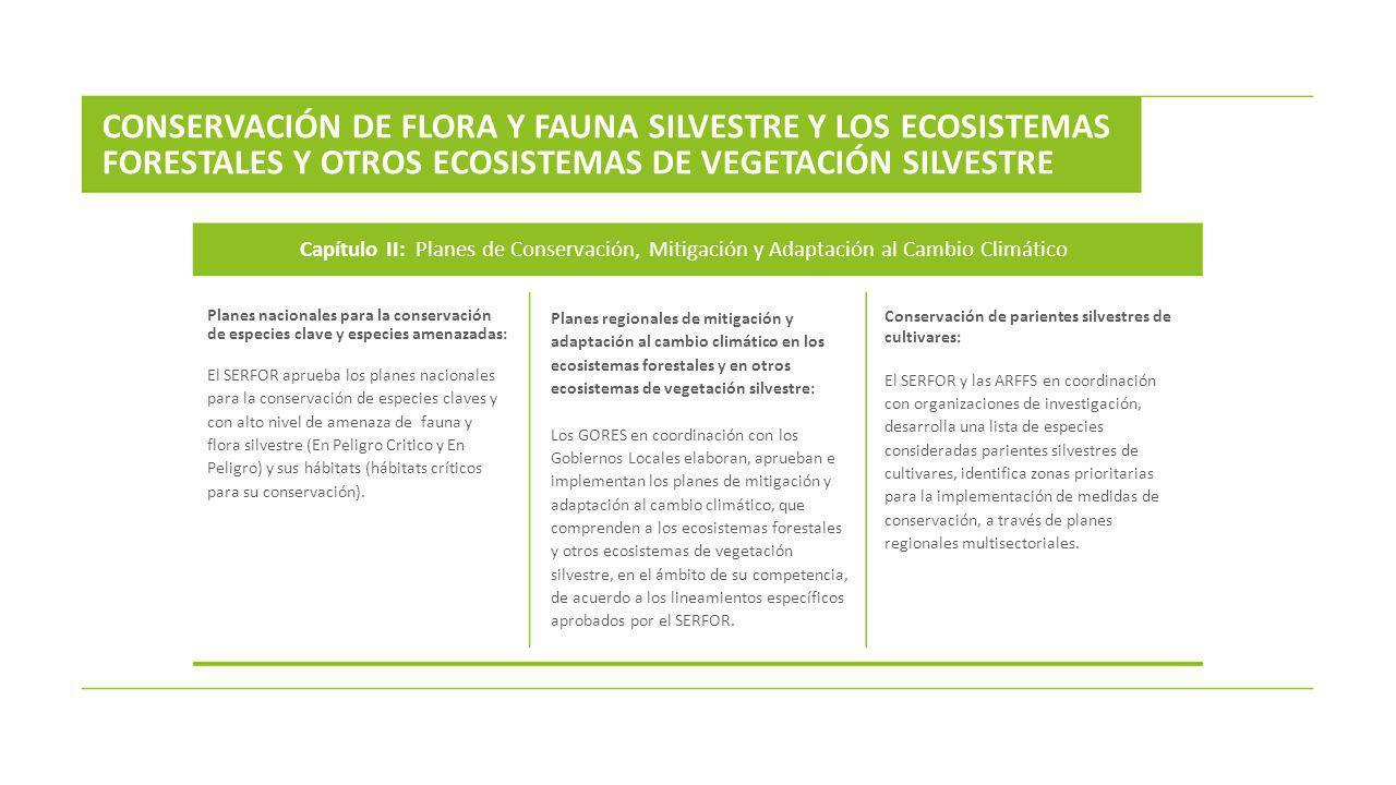 CONSERVACIÓN DE FLORA Y FAUNA SILVESTRE Y LOS ECOSISTEMAS