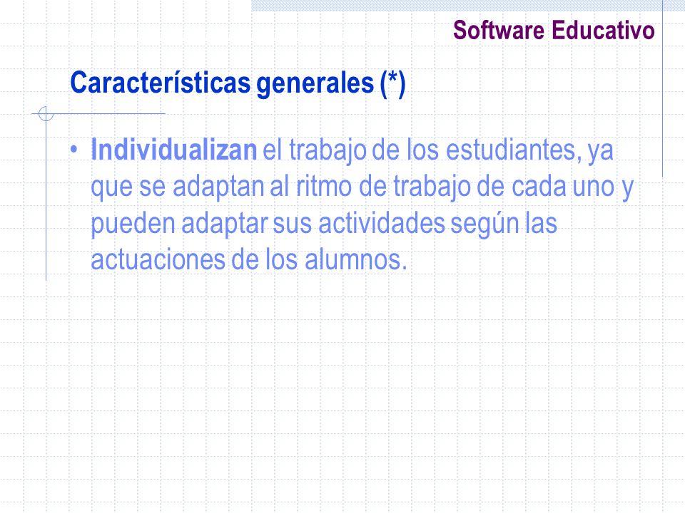 Características generales (*)