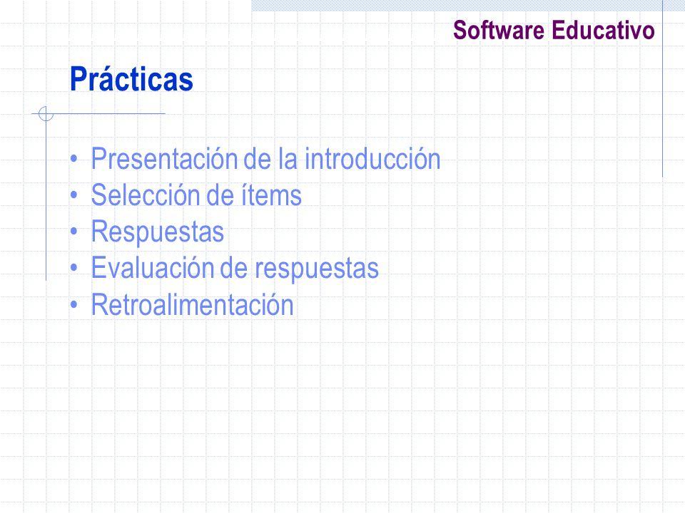 Prácticas Presentación de la introducción Selección de ítems