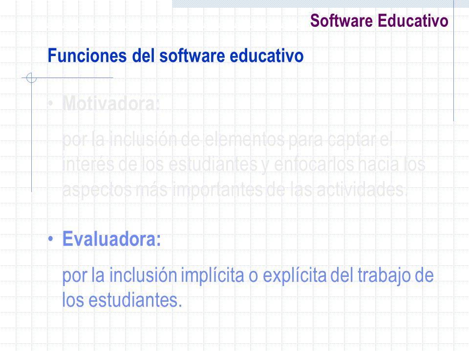 por la inclusión implícita o explícita del trabajo de los estudiantes.