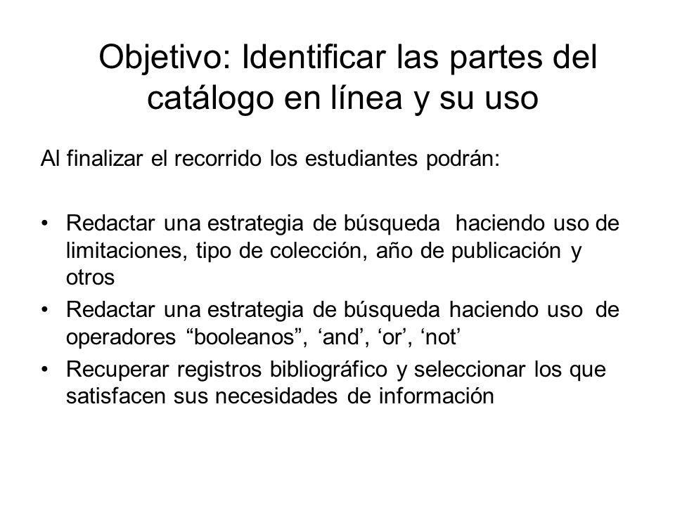 Objetivo: Identificar las partes del catálogo en línea y su uso