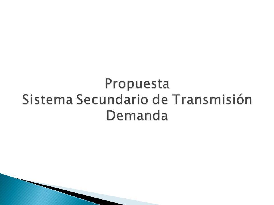 Propuesta Sistema Secundario de Transmisión Demanda