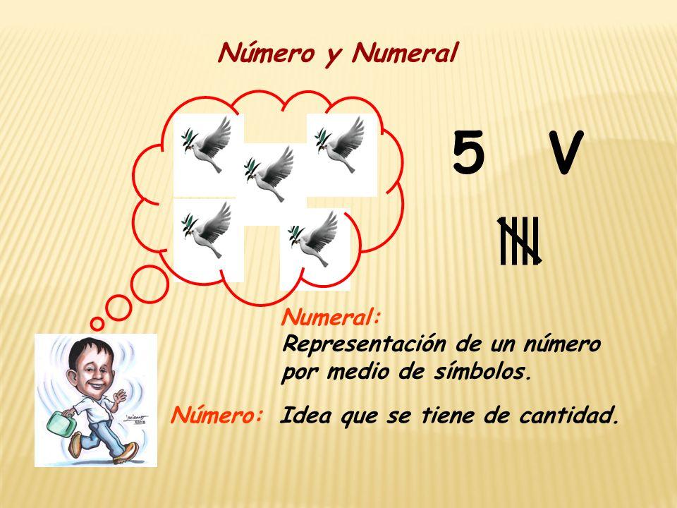 5 V Número y Numeral Numeral: