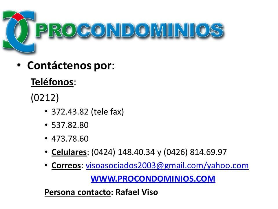 Contáctenos por: Teléfonos: (0212) 372.43.82 (tele fax) 537.82.80
