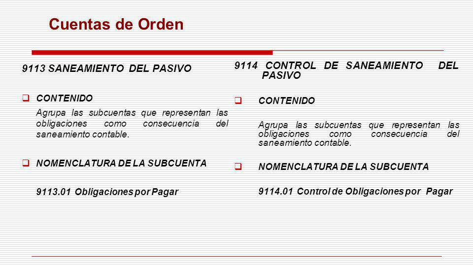Cuentas de Orden 9113 SANEAMIENTO DEL PASIVO