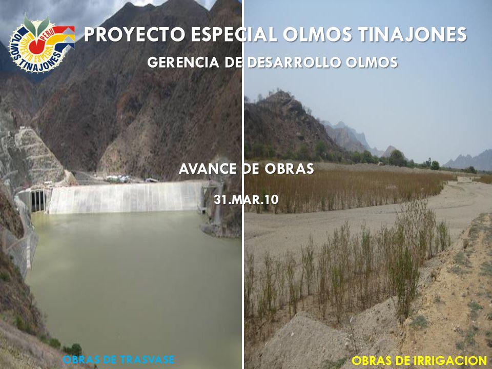 PROYECTO ESPECIAL OLMOS TINAJONES GERENCIA DE DESARROLLO OLMOS