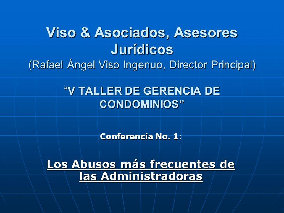Conferencia No. 1: Los Abusos más frecuentes de las Administradoras