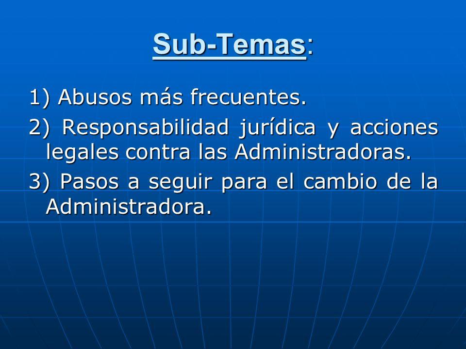 Sub-Temas: 1) Abusos más frecuentes.