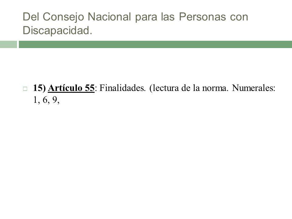 Del Consejo Nacional para las Personas con Discapacidad.