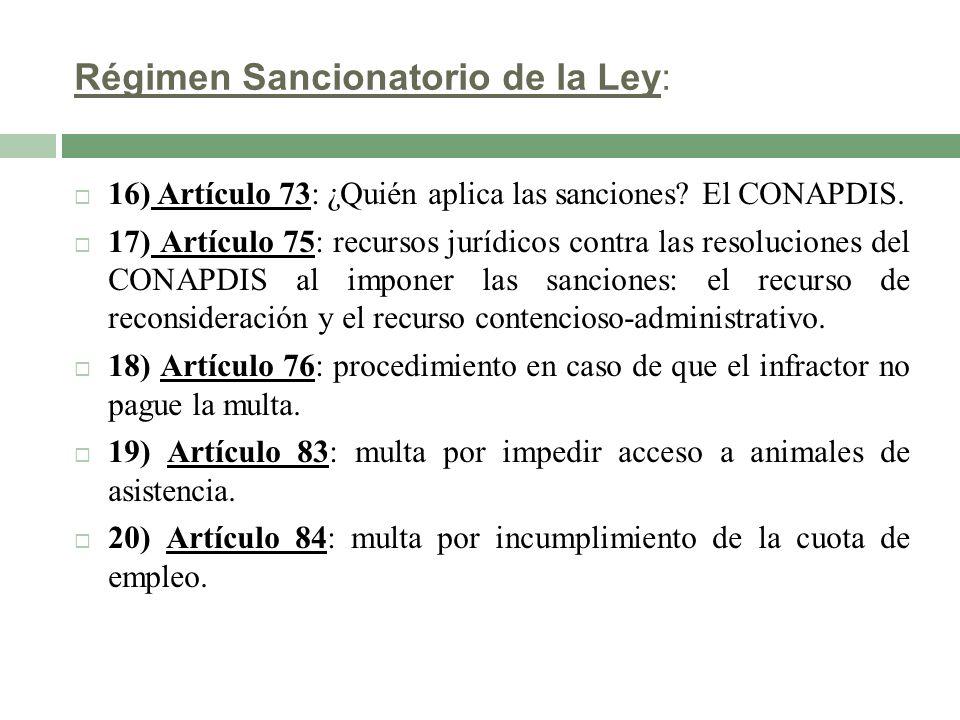 Régimen Sancionatorio de la Ley:
