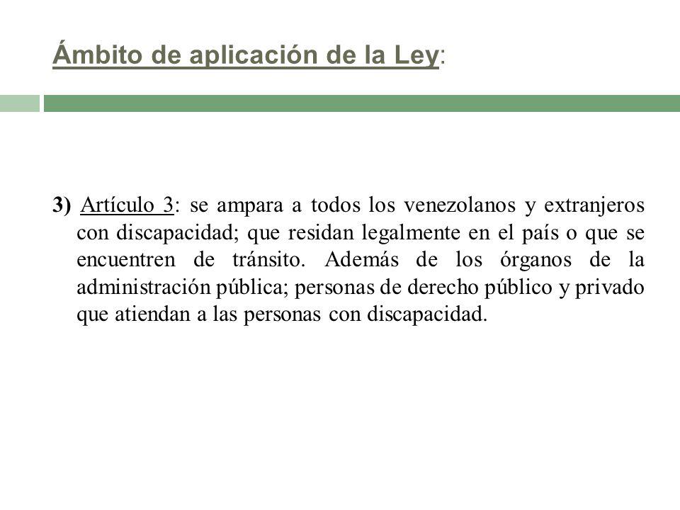 Ámbito de aplicación de la Ley: