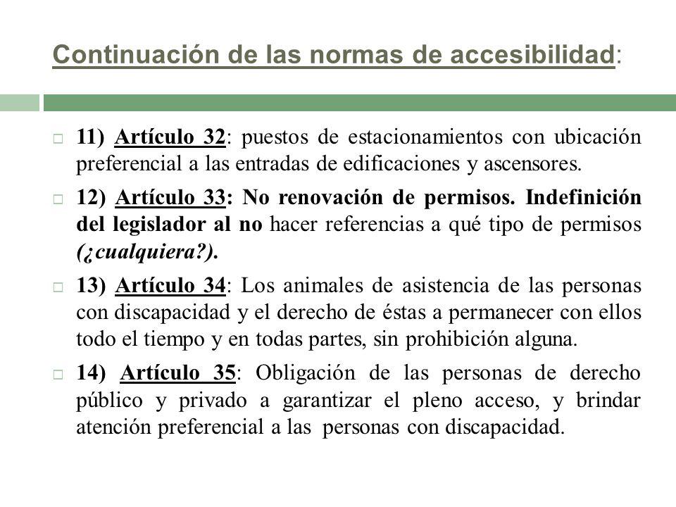 Continuación de las normas de accesibilidad: