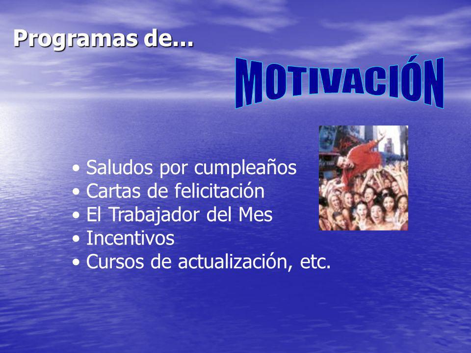 Programas de... MOTIVACIÓN Saludos por cumpleaños