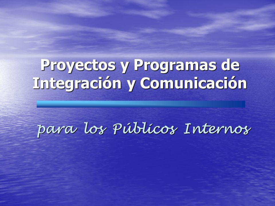 Proyectos y Programas de Integración y Comunicación