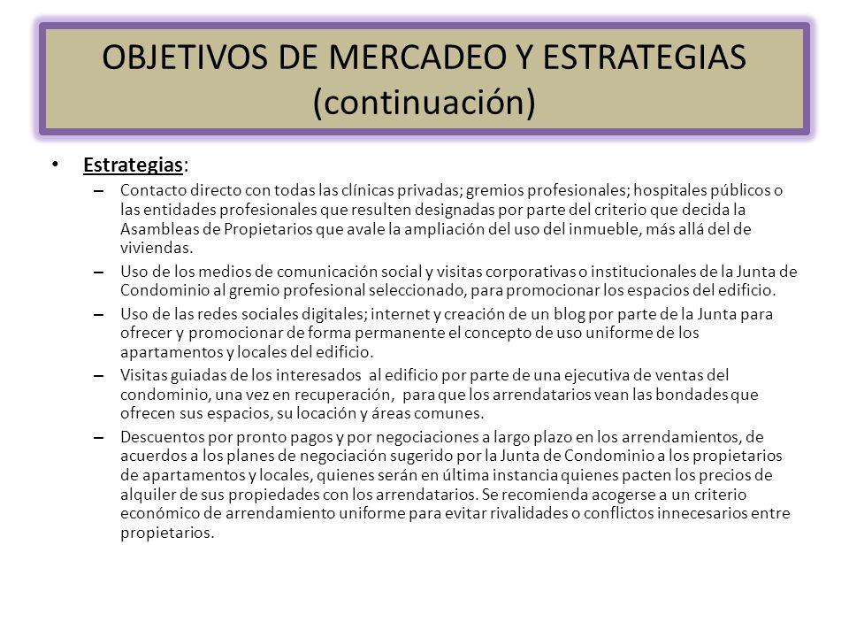 OBJETIVOS DE MERCADEO Y ESTRATEGIAS (continuación)