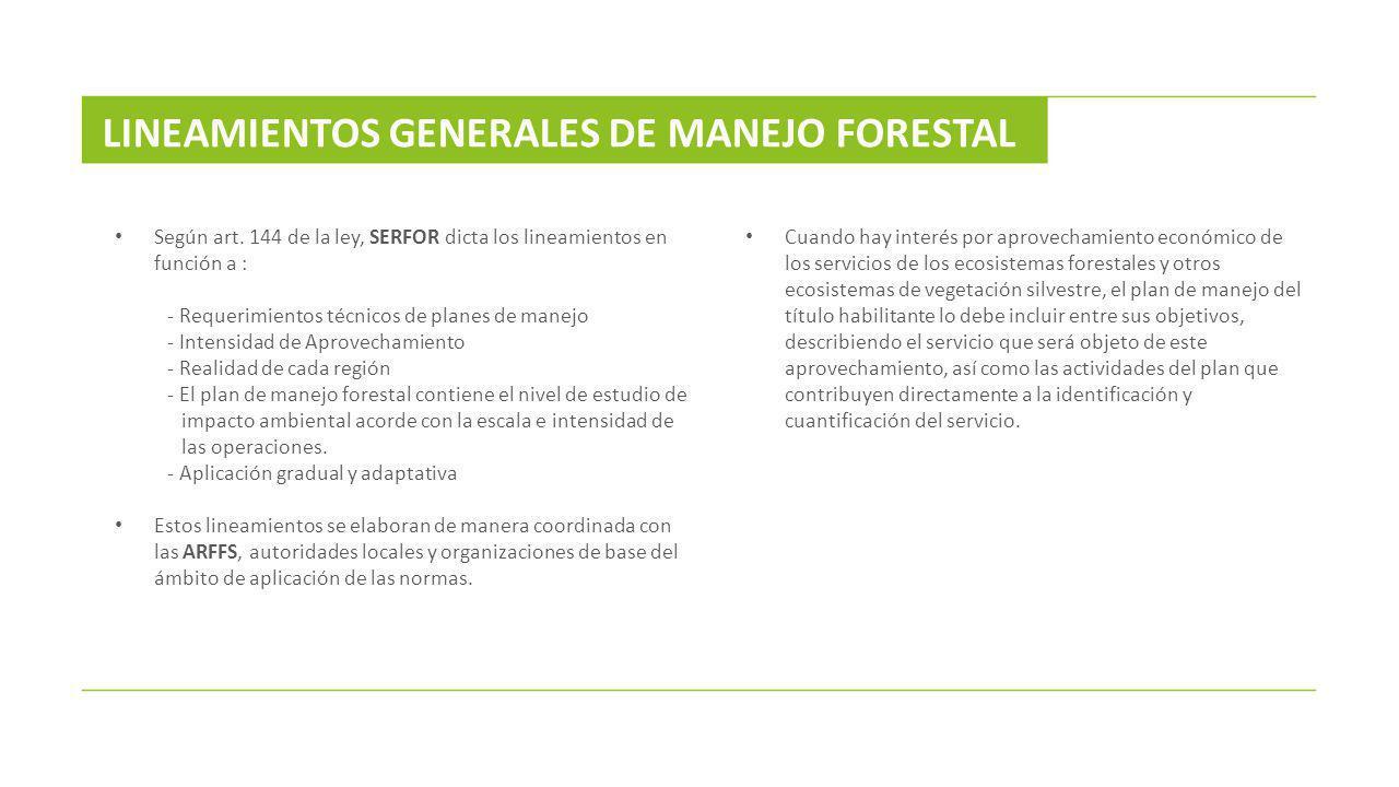 LINEAMIENTOS GENERALES DE MANEJO FORESTAL