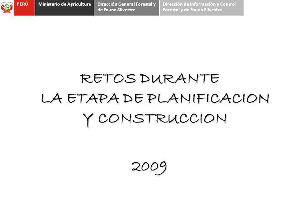 RETOS DURANTE LA ETAPA DE PLANIFICACION Y CONSTRUCCION