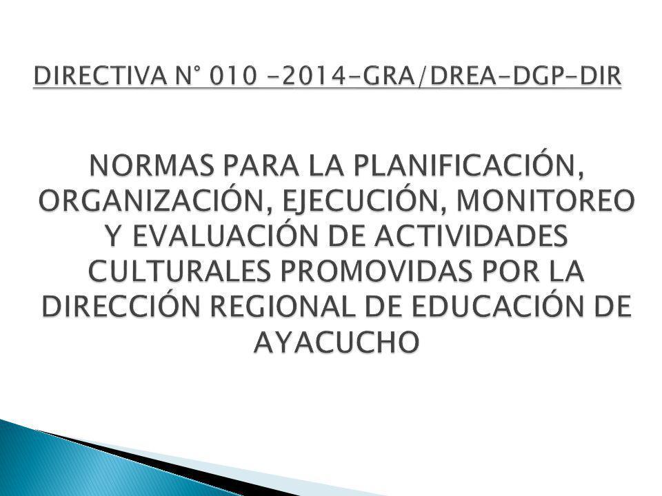DIRECTIVA N° 010 -2014-GRA/DREA-DGP-DIR