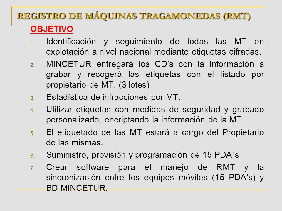 REGISTRO DE MÁQUINAS TRAGAMONEDAS (RMT)