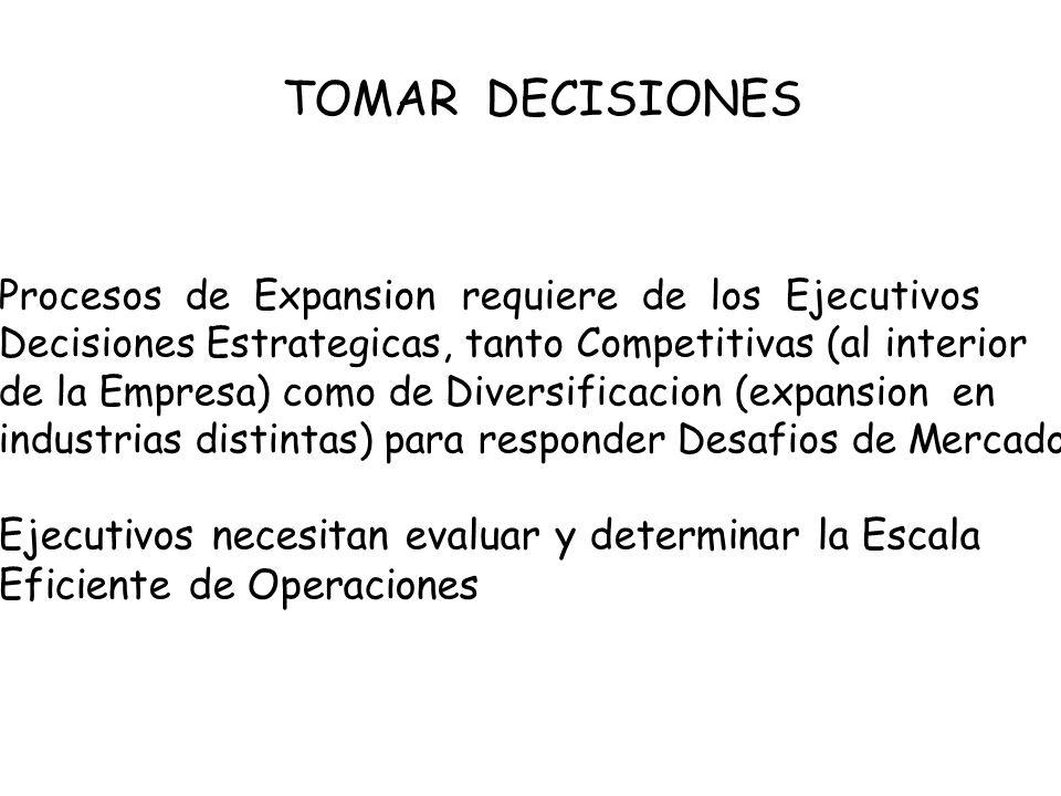 TOMAR DECISIONES Ejecutivos necesitan evaluar y determinar la Escala