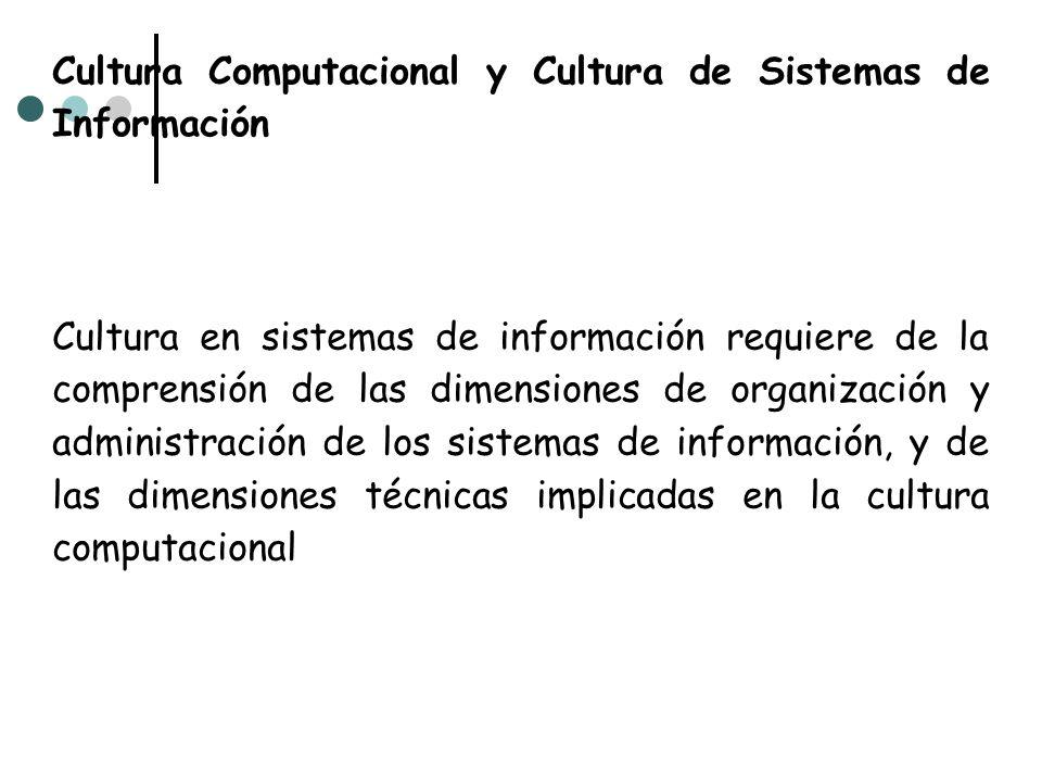 Cultura Computacional y Cultura de Sistemas de Información