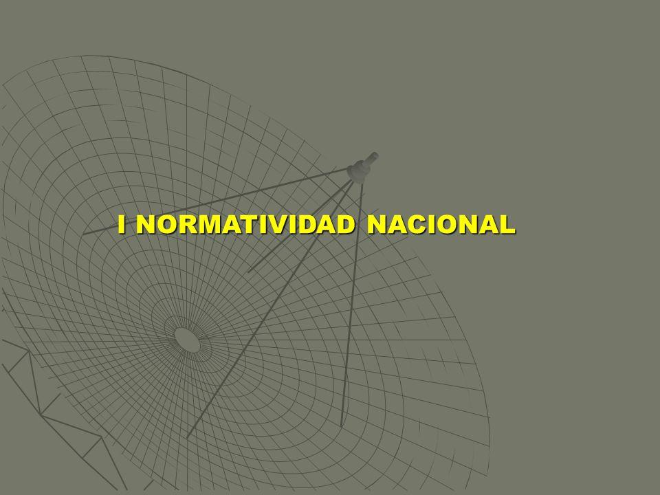 I NORMATIVIDAD NACIONAL