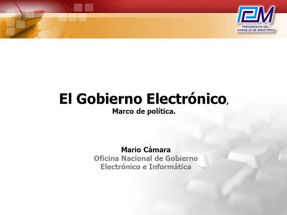 El Gobierno Electrónico, Marco de política.