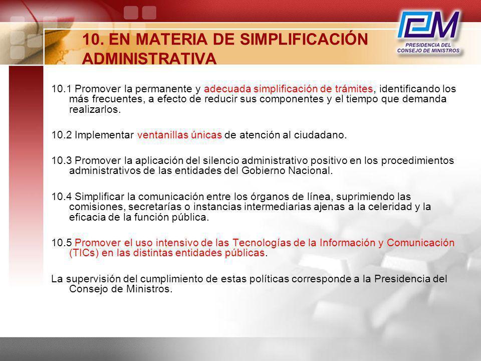 10. EN MATERIA DE SIMPLIFICACIÓN ADMINISTRATIVA