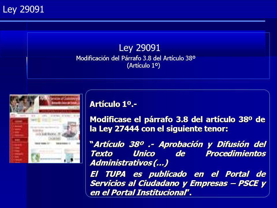 Ley 29091 Modificación del Párrafo 3.8 del Artículo 38º (Artículo 1º)