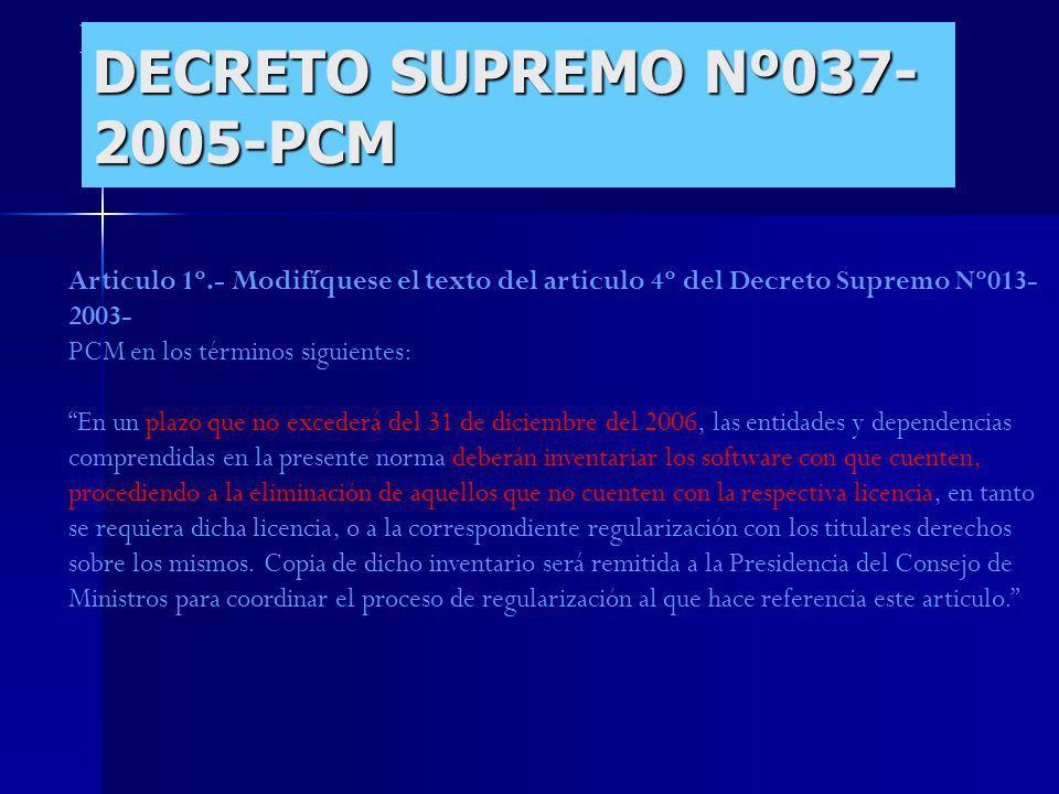 DECRETO SUPREMO Nº037-2005-PCM