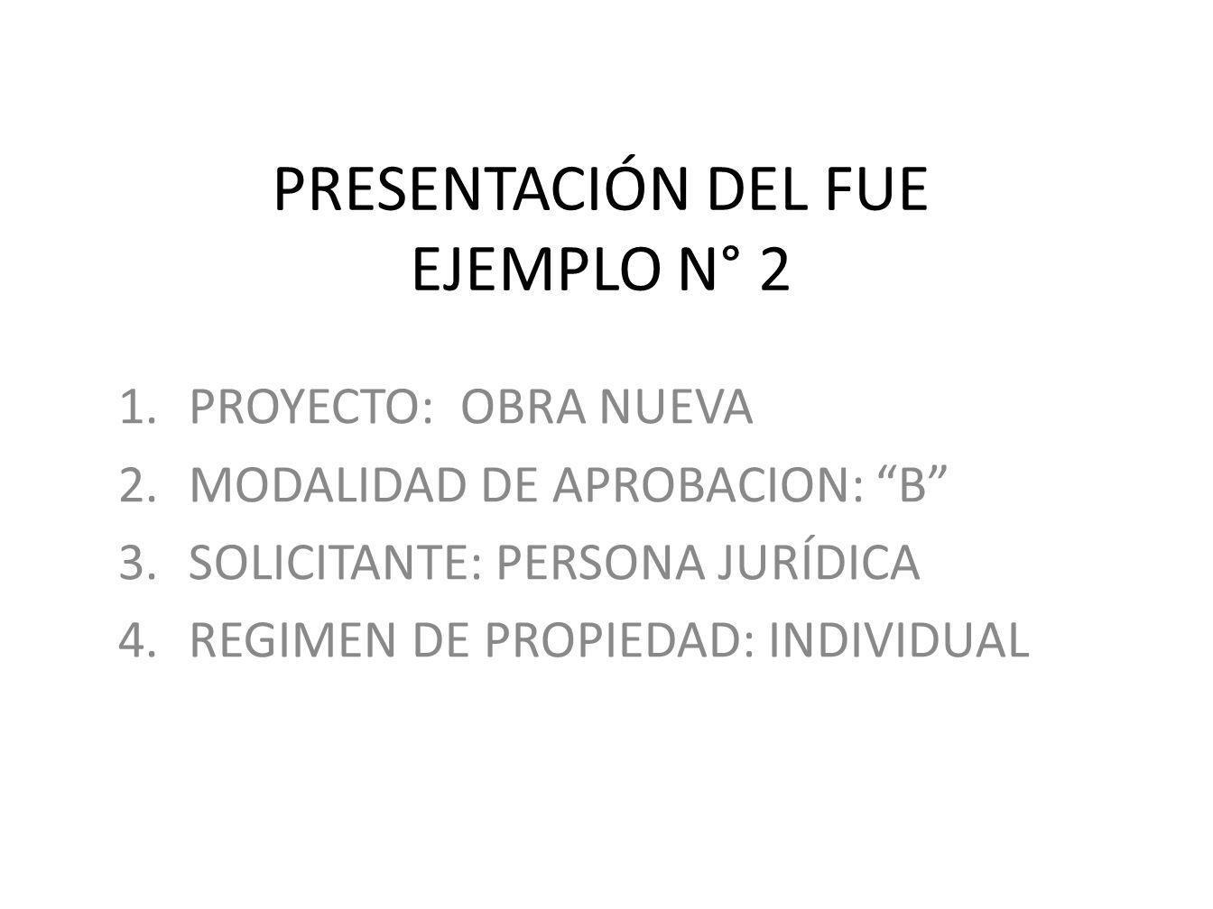 PRESENTACIÓN DEL FUE EJEMPLO N° 2