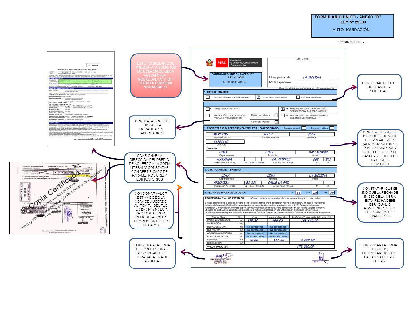 PAGINA 1 DE 2 ESTE FORMULARIO SE PRESENTA A SOLICITUD DE LICENCIA DE OBRA AUTOMÁTICA : MODALIDAD A Y B Y LICENCIA TEMPORAL MODALIDAD C.