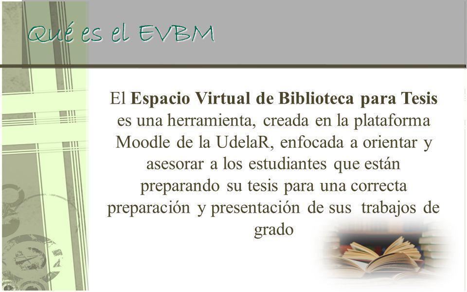 Qué es el EVBM