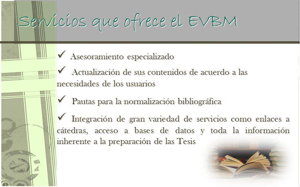 Servicios que ofrece el EVBM