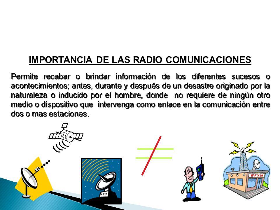 IMPORTANCIA DE LAS RADIO COMUNICACIONES
