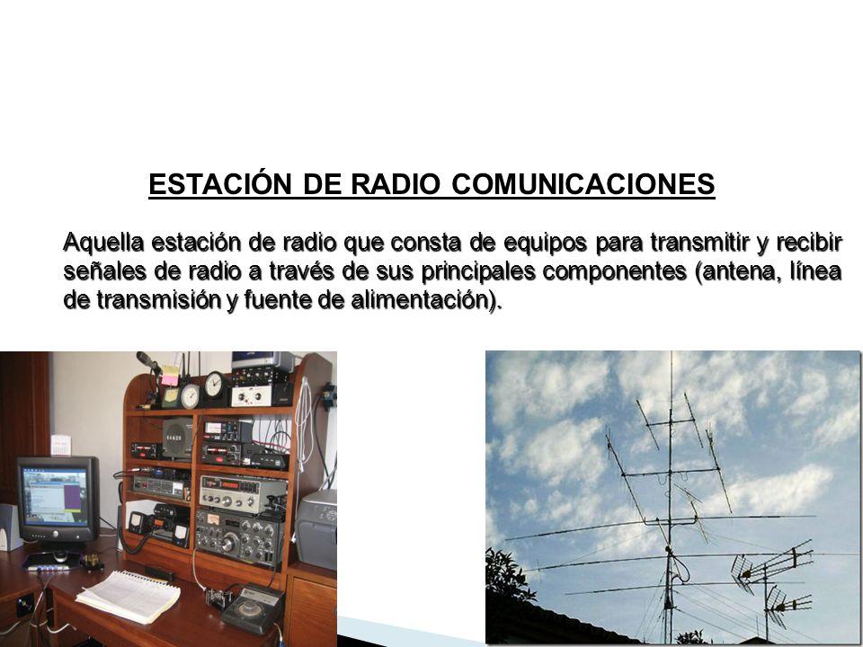 ESTACIÓN DE RADIO COMUNICACIONES