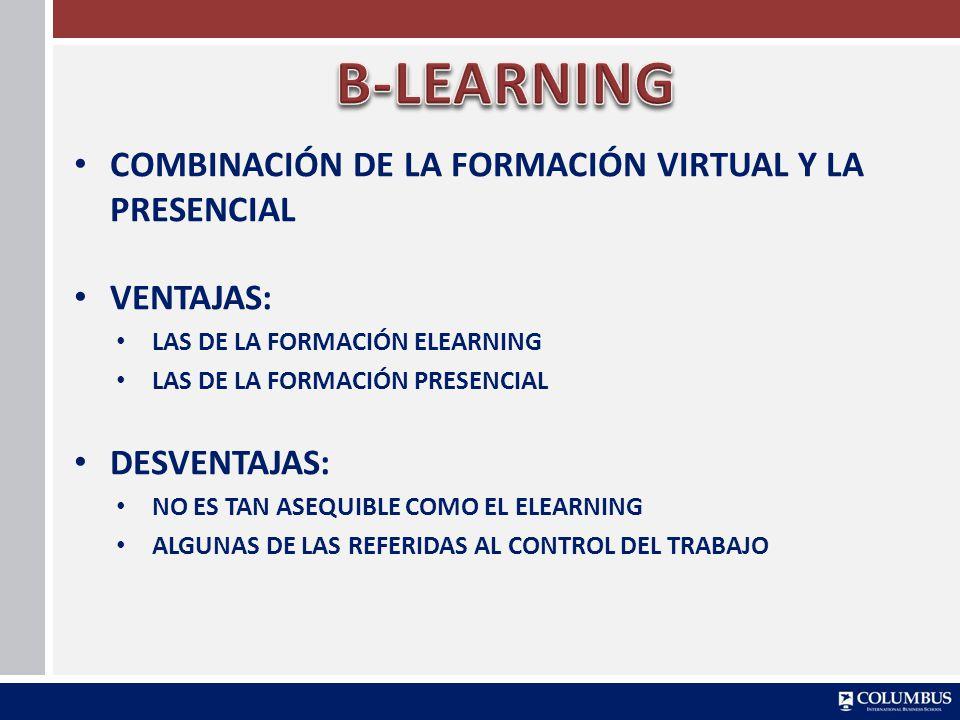B-LEARNING COMBINACIÓN DE LA FORMACIÓN VIRTUAL Y LA PRESENCIAL