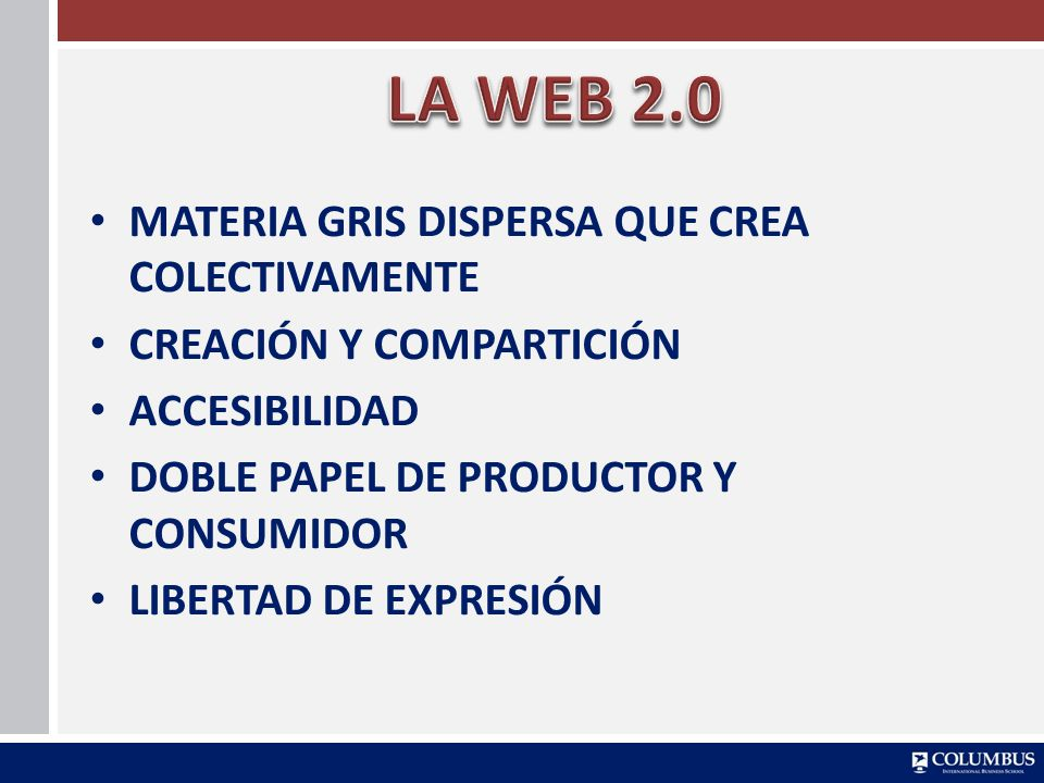 LA WEB 2.0 MATERIA GRIS DISPERSA QUE CREA COLECTIVAMENTE