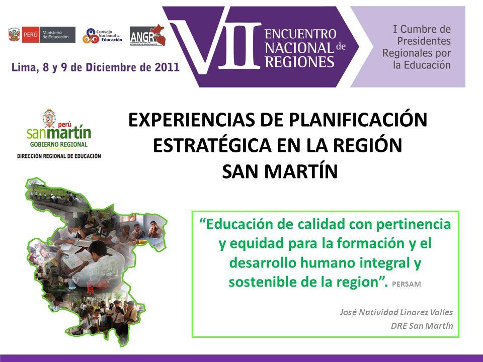 EXPERIENCIAS DE PLANIFICACIÓN ESTRATÉGICA EN LA REGIÓN SAN MARTÍN