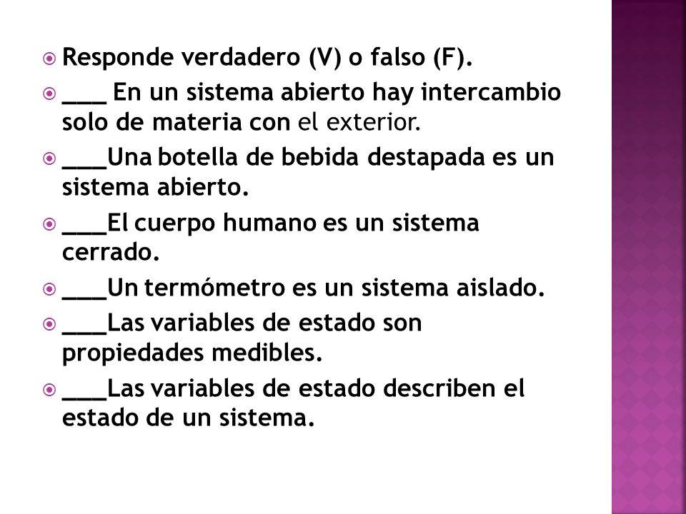 Responde verdadero (V) o falso (F).