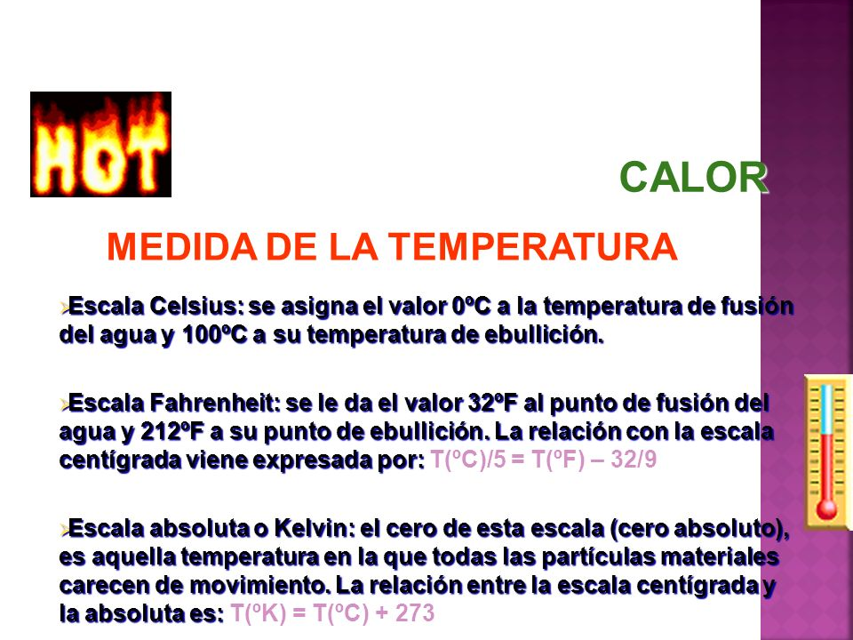 CALOR MEDIDA DE LA TEMPERATURA