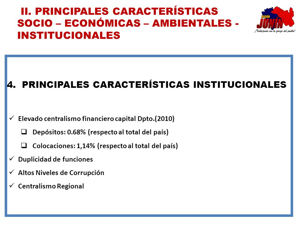 PRINCIPALES CARACTERÍSTICAS INSTITUCIONALES